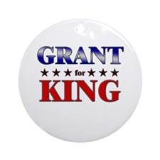 GRANT for king Ornament (Round)
