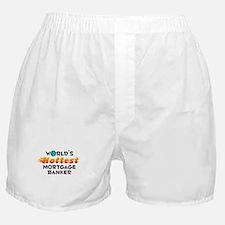 World's Hottest Mortg.. (C) Boxer Shorts