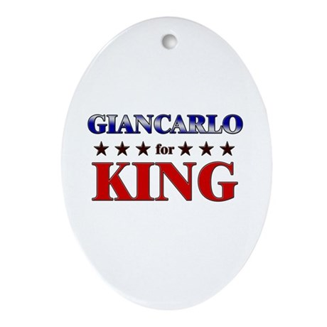 GIANCARLO for king Oval Ornament