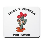 Tacos y Cerveza Mousepad