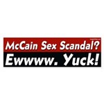 McCain Sex Scandal? Yuck! bumper sticker