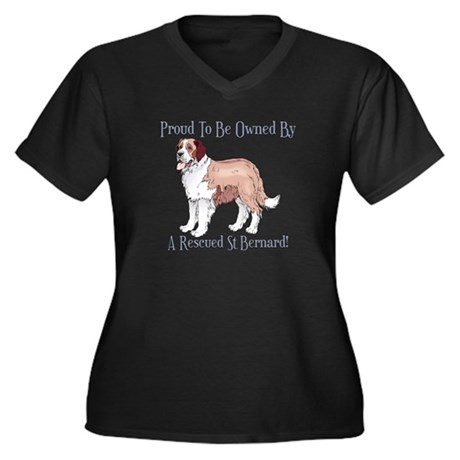 Proudly Owned By a Rescued St Bernard Women's Plus