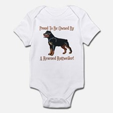 Proudly Owned By A Rescued Rottie Infant Bodysuit
