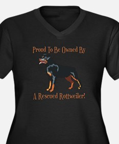 Proudly Owned By A Rescued Rottie Women's Plus Siz