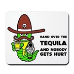 Funny Tequila Mousepad