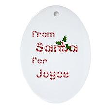 From Santa For Joyce Oval Ornament