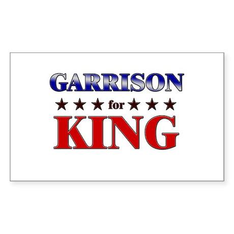 GARRISON for king Rectangle Sticker