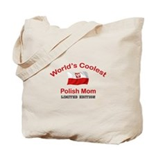 Coolest Polish Mom Tote Bag
