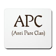 APC (anti pure clan) Mousepad