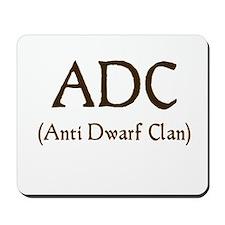 ADC (anti dawrf clan) Mousepad
