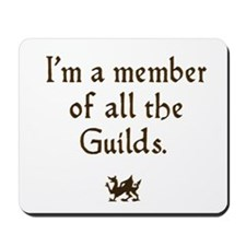 im a member of the guilds  Mousepad