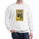 Sew For Victory - War Poster Sweatshirt