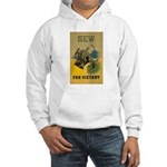 Sew For Victory - War Poster Hooded Sweatshirt