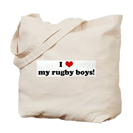 I Love my rugby boys! Tote Bag