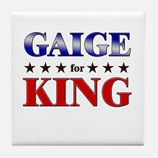 GAIGE for king Tile Coaster