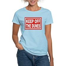 KEEP OFF THE DUNES T-Shirt