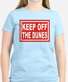 KEEP OFF THE DUNES T-Shirt
