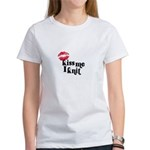 Kiss Me I Knit Women's T-Shirt