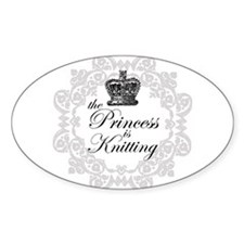 The Princess is Knitting Oval Decal