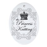 The Princess is Knitting Oval Ornament