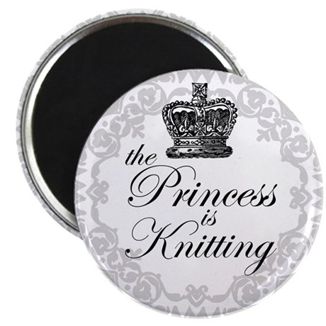 "The Princess is Knitting 2.25"" Magnet (100 pack)"
