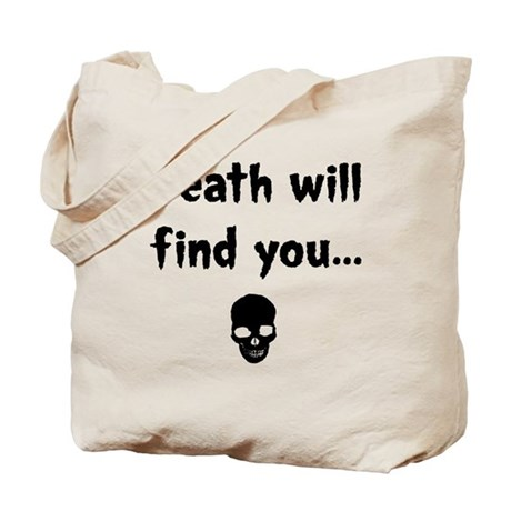 death will find you Tote Bag