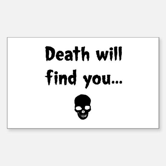 death will find you Rectangle Decal