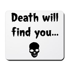 death will find you Mousepad