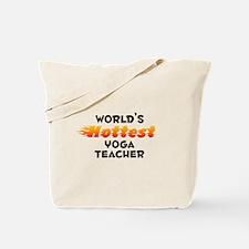 World's Hottest Yoga .. (B) Tote Bag