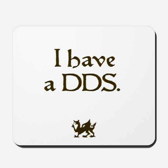i have a DDS Mousepad