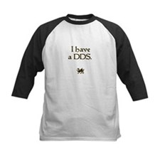 i have a DDS Tee