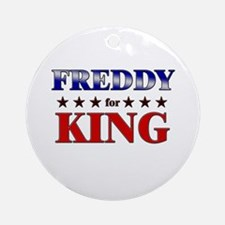 FREDDY for king Ornament (Round)