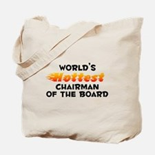 World's Hottest Chair.. (B) Tote Bag