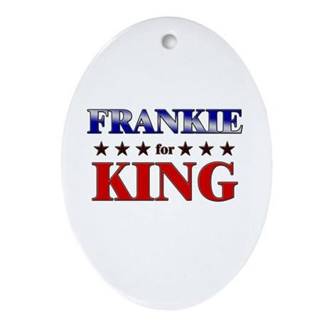 FRANKIE for king Oval Ornament