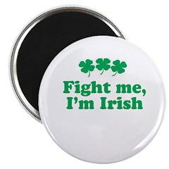 Fight me, I'm Irish 2.25