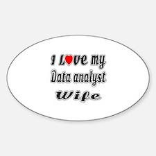 I Love My DATA ANALYST Wife Sticker (Oval)