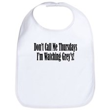 Don't Call Me Thursdays I'm W Bib