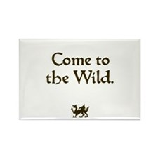 Come to the Wild Rectangle Magnet