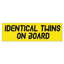 Identical Twins On Board - Twin Bumper Bumper Sticker