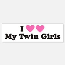 I Heart My Twin Girls - Twin Bumper Bumper Bumper Sticker