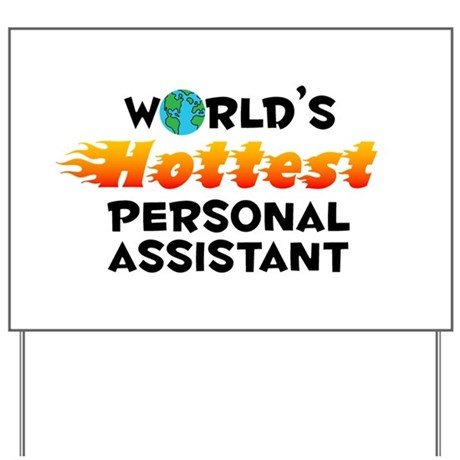 World's Hottest Perso.. (C) Yard Sign