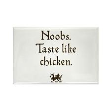 Noobs taste like chicken Rectangle Magnet