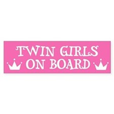 Twin Girls On Board - Twin Bumper Bumper Sticker