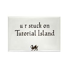 U R stuck on Tutorial Island Rectangle Magnet