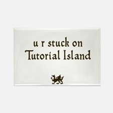 U R stuck on Tutorial Island Rectangle Magnet
