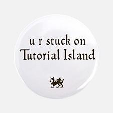 "U R stuck on Tutorial Island 3.5"" Button"