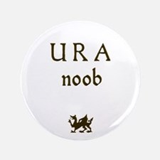 "U R A noob 3.5"" Button"