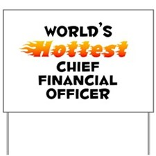World's Hottest Chief.. (B) Yard Sign