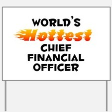 World's Hottest Chief.. (B) Yard Sign