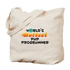 World's Hottest PHP P.. (C) Tote Bag